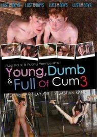 Young, Dumb & Full of Cum 3 image