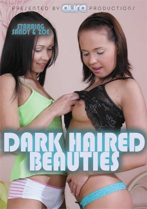 Dark Haired Beauties