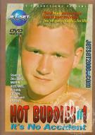 Hot Buddies #1: Its No Accident Porn Movie