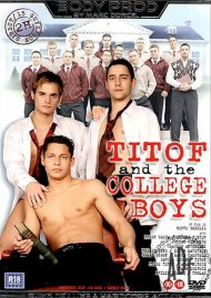 Titof and the College Boys Porn Video