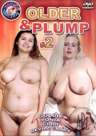 Older & Plump #2 Porn Movie