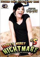 Daddy's Worst Nightmare #5 Porn Video