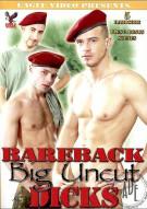 Bareback Big Uncut Dicks Porn Movie