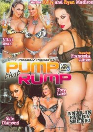 Pump That Rump 3 Porn Video