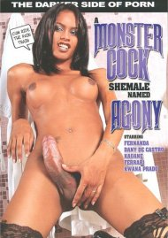 Monster Cock She-Male Named Agony, A Porn Video