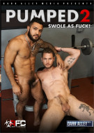 Pumped 2: Swole as Fuck! Porn Movie