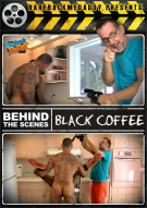 Behind The Scenes: Black Coffee Boxcover
