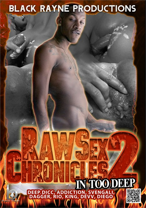 Raw Sex Chronicles 2: In Too Deep Boxcover