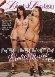 Girlfriends' Erotic Stories #6 porn video from Lipstick Lesbian Entertainment.