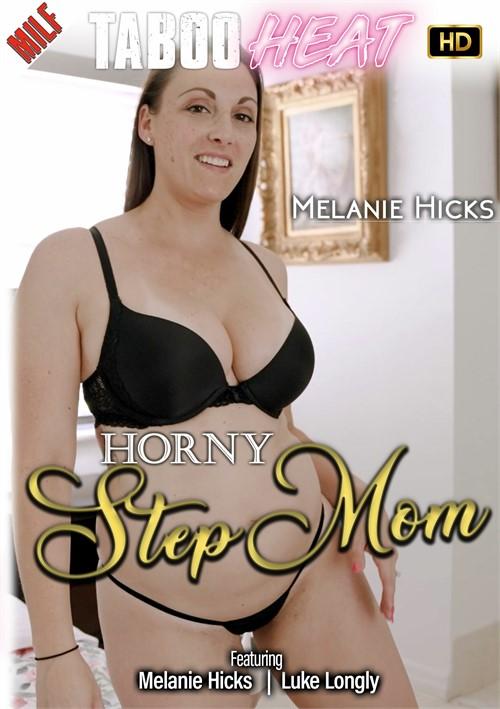 Melanie Hicks in Horny Step Mom