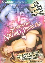 Sharon Has A Negro Problem 4 Porn Video