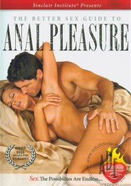 Better Sex Guide To Anal Pleasure, The