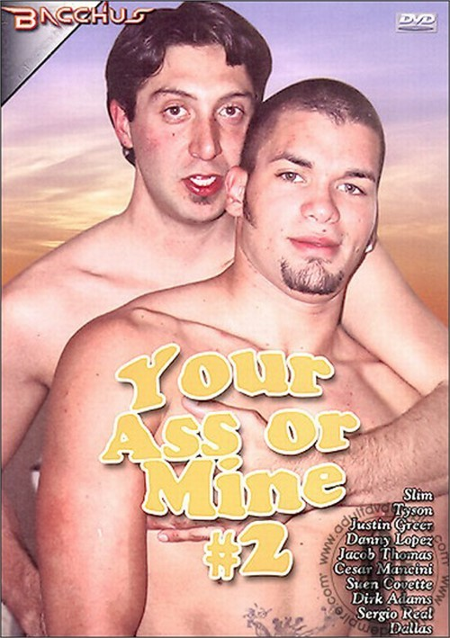 Your Ass or Mine #2 Boxcover