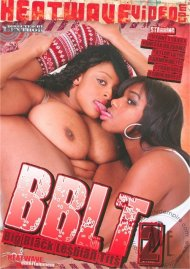 BBLT (Big Black Lesbian Tits) 2 Porn Video