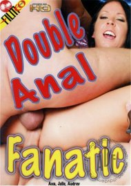 Double Anal Fanatic