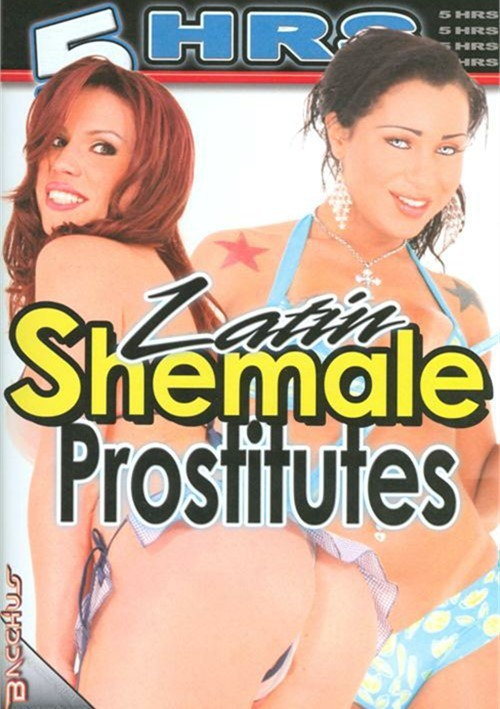 Latin Shemale Prostitutes