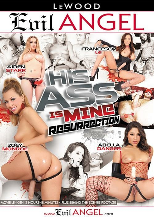 His Ass Is Mine: Resurrection