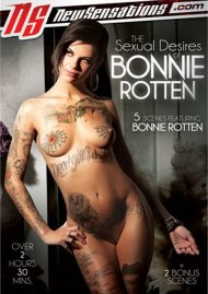 Sexual Desires Of Bonnie Rotten, The
