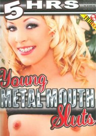 Young Metal Mouth Sluts