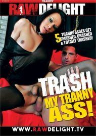Trash My Tranny Ass Porn Video