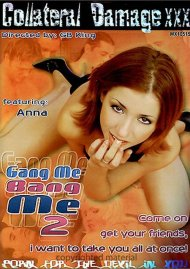 Gang Me Bang Me 2 Porn Video
