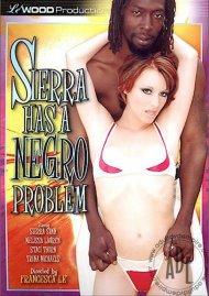 Sierra Has A Negro Problem