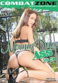 Mommy Dear Ass 3