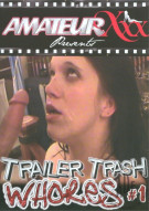 Trailer Trash Whores Porn Movie