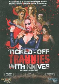 Ticked-Off Trannies With Knives Gay Cinema Video