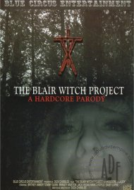 Blair Witch Project, The: A Hardcore Parody