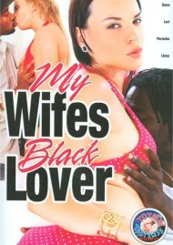 My Wifes Black Lover