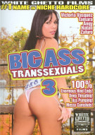 Big Ass Transsexuals 3 Porn Movie