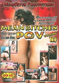 Mean Bitches P.O.V. Vol. 10 Porn Video