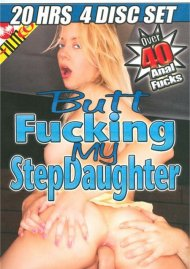 Butt Fucking My Stepdaughter 4-Disc Set