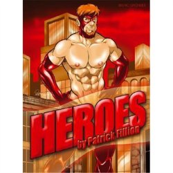 Heroes by Patrick Fillion Sex Toy