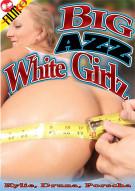 Big Azz White Girlz Porn Movie