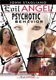 Psychotic Behavior porn DVD from Evil Angel.