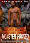 Raw Sex Chronicles 3: Monster Fucked Boxcover