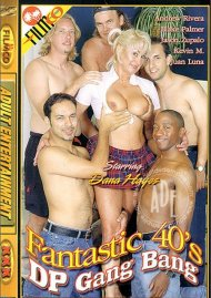 Fantastic 40's DP Gang Bang