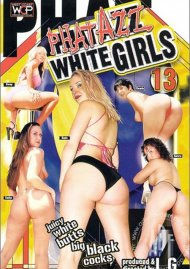 Phat Azz White Girls 13 Porn Video