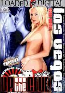 Up In The Club: Las Vegas Porn Movie