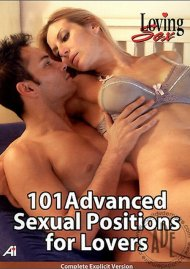 101 Advanced Sexual Positions for Lovers Porn Movie