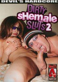 Dirty Shemale Sluts 2 Porn Movie