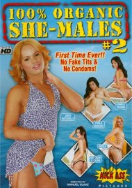 100% Organic She-Males #2 Porn Video