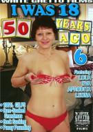 I Was 18 50 Years Ago #6 Porn Movie