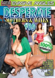 Desperate Mothers & Wives 10 Porn Movie