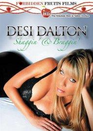 Desi Dalton: Shaggin' & Braggin'
