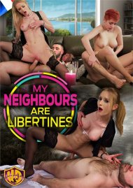 My Neighbours are Libertines Porn Video