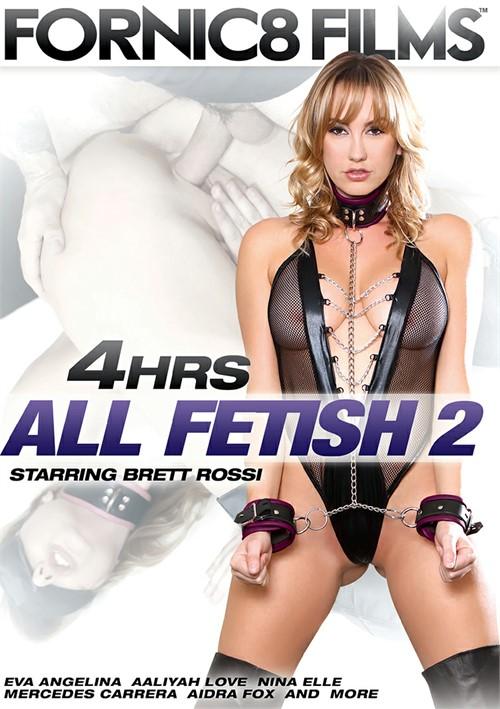 All Fetish 2 -4 Hrs. Compilation Brett Rossi Eva Angelina