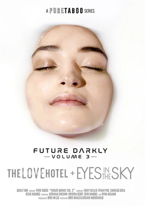 Future Darkly Vol. 3: The Love Hotel + Eyes In The Sky